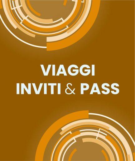07 Viaggi, Inviti & Pass